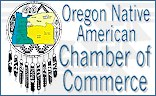 Proud Member - Oregon Native American Chamber of Commerce